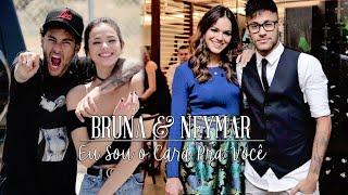 Bruna & Neymar || Brumar || Eu Sou o Cara Pra Você