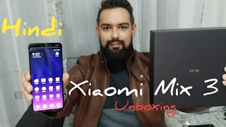 HINDI || Xiaomi Mix 3 Unboxing with Antutu Benchmark, Speaker Test,Camera