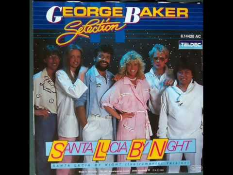 George Baker Selection - Santa Lucia by Night