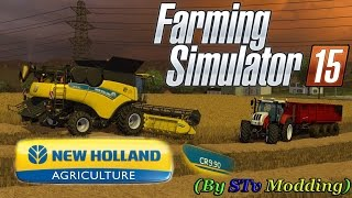 Farming Simulator 15 - Harvesting with New Holland Cr 9.90 By STv Modding