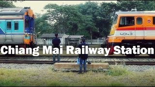 Chiang Mai Railway Station Tour