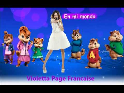 Violetta - En mi mondo Chipmunks et Chippettes version