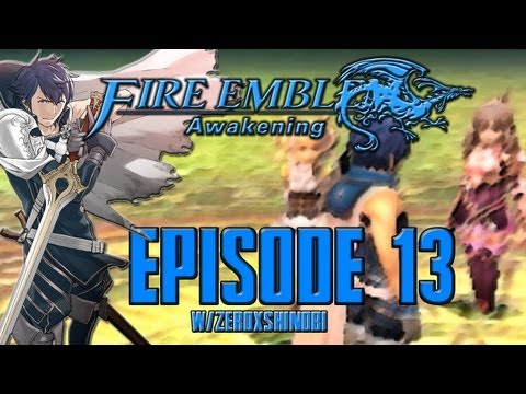 Fire Emblem Awakening Walkthrough [Part 13] w/Zeroxshinobi