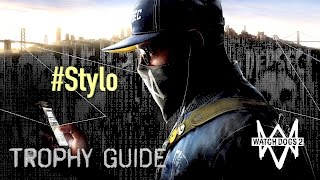 Watch Dog 2 Trophy #Stylo
