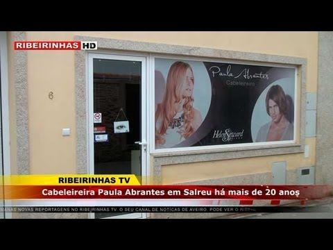 O Ribeirinhas visitou o salo de cabeleireiro Paula Abrantes em Salreu