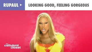 Watch Rupaul Looking Good Feeling Gorgeous video