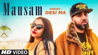 New Punjabi Songs 2018 | Mausam: Desi Ma (Full Song) Byg Byrd | Latest Punjabi Songs 2018
