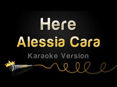 Alessia Cara - Here (Karaoke Version)