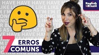 7 Erros B Sicos Que Os Brasileiros Cometem Em Ingl S English Grammar