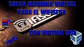 Crear maquina virtual para el Wifislax! Con Virtual Box! (2015)