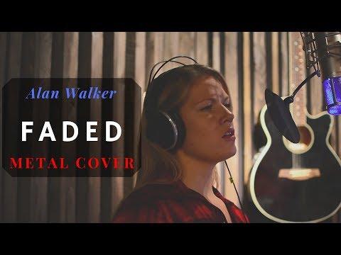 Alan Walker - Faded (Metal Cover)