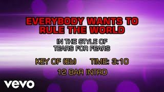 Tears For Fears Everybody Wants To Rule The World Karaoke