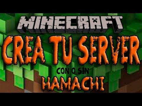 Minecraft - Como Crear Un SERVER (Con y sin HAMACHI) - ESPAÑOL [HD] 1080p
