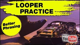 ▶ Looper Practice for Better Phrasing (Hear the Chord - Play a Solo)