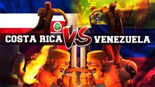 Latin Clash League: Costa Rica Vs Venezuela   Wanderch - Clash Royal