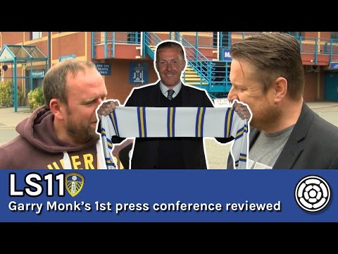 Garry Monk's 1st LUFC Press Conference Review