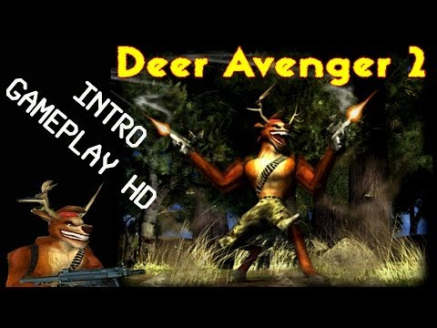 Deer Avenger 2 Intro & Gameplay PC HD