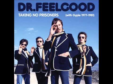 Dr Feelgood - You Gotta Help me