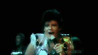 Gary Glitter - Hello Hello I`m Back Again : HQ