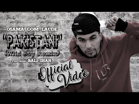 Osama Com Laude - pakistani (feat. Bali Shah) video