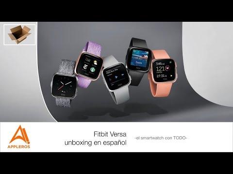 Fitbit Versa, unboxing en español -el smartwatch con TODO-