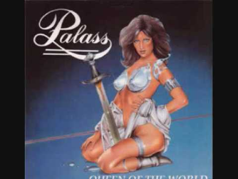 Palass -  Queen of the world