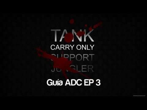Guía AD Carry Ranked [Ep 3]