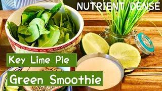 Keto Key Lime Pie Green Smoothie!! Nutrient Dense, Low Carb Healthy