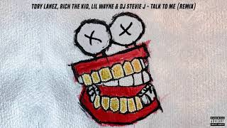 TAlk tO Me (REMIX) Tory Lanez Feat. Lil Wayne, Rich The Kid & DJ Stevie J