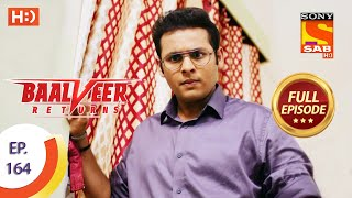 Baalveer Returns - Ep 164  - Full Episode - 7th August 2020