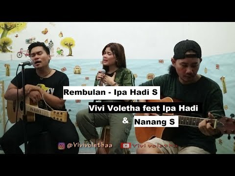 Download Rembulan - Vivi Voletha feat Ipahadi  Pencipta  Mp4 baru
