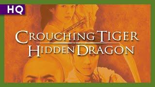 Crouching Tiger, Hidden Dragon (Wo hu cang long) (2000) U.S. Trailer