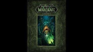 World of Warcraft Chronicle Volume 2 {Part 8} قصة لعبة وار اف واركرفت