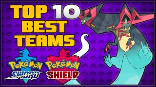 Top 10 Best Teams for Pokémon Sword and Shield | All New Pokémon