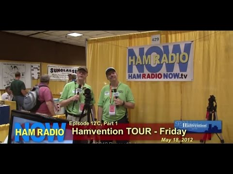 HamRadioNow Episode 12C Part 1 of 3 - Hamvention TOUR - FRIDAY