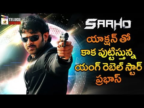 Saaho Movie Latest Update | Prabhas | Shraddha Kapoor | Sujeeth | Shankar Ehsaan Loy | Telugu Cinema