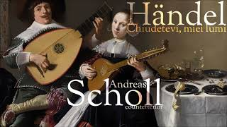 Händel -  Chiudetevi, miei lumi -  Andreas Scholl - countertenor