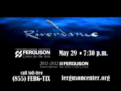 Riverdance at the Ferguson Center for the Arts
