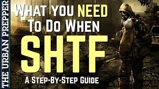 What To Do When SHTF: A Step-by-Step Guide