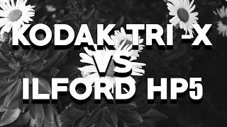 KODAK TRI-X vs ILFORD HP5: Review and Comparison, B-Dubz Episode 3