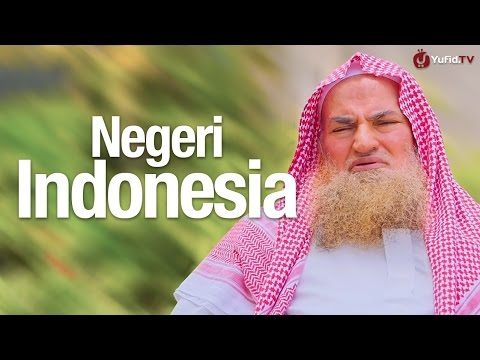 Ceramah Singkat: Negeri Indonesia - Syaikh Dr. Muhammad Musa Alu Nasr.