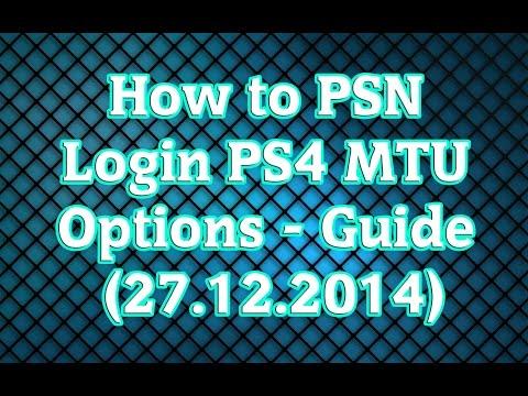 How to PSN Login PS4 MTU Options - Guide (27.12.2014)