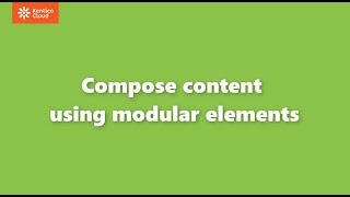 Compose content using modular elements - Kentico Cloud Tutorial - Content Contributor