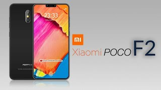 #2 Xiaomi POCO F2 Trailer, Concept, Design, Official introduction !