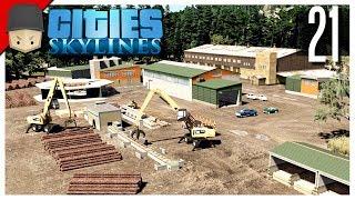 Cities Skylines - S3 Ep.21 : Lumber Mill!