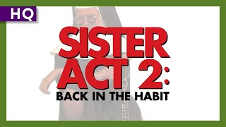 Sister Act 2: Back in the Habit (1993) Trailer