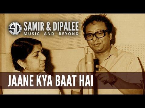 Song: Jaane Kya Baat Hai.. by SAMIR DATE