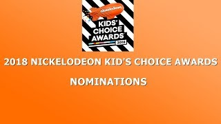 Kid's Choice Awards 2018 - Nominations