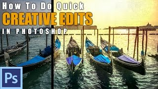 How to Make Quick Edits in Photoshop - Example: Venice Boats | Photoshop Tutorial