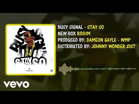 download lagu Busy Signal - Stay So gratis